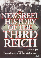 Newsreel History Of The Third Reich, A: Volume 19