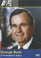 Biography: George Bush - A Presidents Story