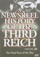Newsreel History Of The Third Reich, A: Volume 20