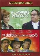 41 El Hombre Perfecto / El Diablo No Tiene Sexo (Double Feature)