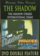Shadow Strikes, The / International Crime (Double Feature)