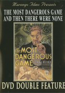 Most Dangerous Game, The / And Then There Were None (Double Feature)