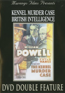 Kennel Murder Case / British Intelligence (Double Feature)