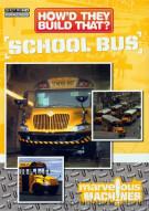 Howd They Build That?: School Bus