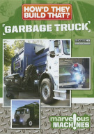 Howd They Build That?: Garbage Truck