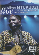 Oliver Mtukudzi: Live At The Cape Town International Jazz Festival 202