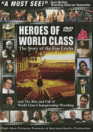 Heroes Of World Class: The Story Of The Von Erichs
