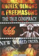 Angels, Demons & Freemasons: The True Conspiracy