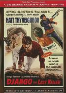Hate Thy Neighbor / Django The Last Killer (Double Feature)