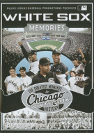 White Sox Memories: The Greatest Moments In Chicago White Sox History