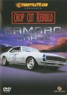 Chop Cut Rebuild: Camaro Craze