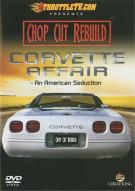 Chop Cut Rebuild: Corvette Affair