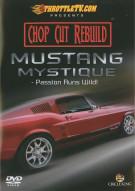 Chop Cut Rebuild: Mustang Mystique
