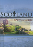 Scotland: The Beauty And Majesty