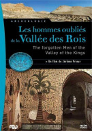 Les Hommes Oublies De La Vallee Des Rois (The Forgotten Men Of The Vallery Of The Kings)