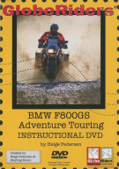 GlobeRiders: BMW F800GS Adventure Touring Instructional DVD