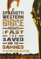 Grindhouse Experience Presents: Spaghetti Western Bible - The Fast The Saved & The Damned