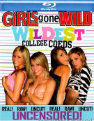 Girls Gone Wild: Wildest College Coeds