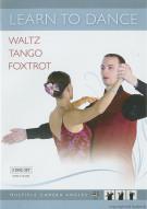 Learn To Dance: Waltz Tango Foxtrot