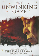 Unwinking Gaze, The: The Inside Story Of The Dalai Lamas Struggle For Tibet