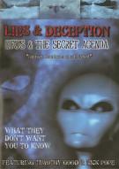 Lies & Deception: UFOs & The Secret Agenda