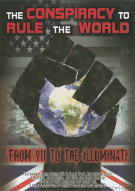 Conspiracy To Rule The World, The: From 911 To The Illuminati