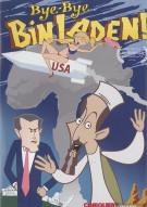 Bye-Bye Bin Laden!