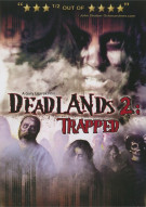 Deadlands 2: Trapped
