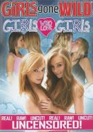 Girls Gone Wild: Girls Who Love Girls