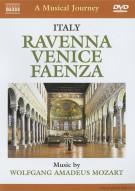 Musical Journey, A: Italy - Ravenna, Venice, Faenza