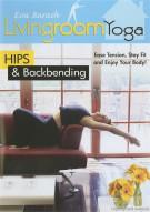 Living Room Yoga: Hips & Backbending