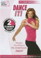 Go Mom Fitness: Dance It!