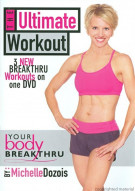 Your Body Breakthru: The Ultimate Workout