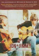 Jon & Jimmy: Dreams Drugs And Django