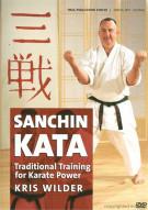 Sanchin Kata: Traditional Training For Karate Power