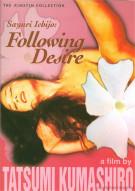 Sayuri Ichijo: Following Desire