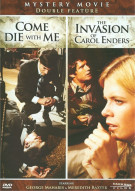 Invasion Of Carol Enders, The/ Come Die With Me (Double Feature)