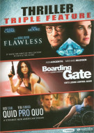 Flawless / Quid Pro Quo / Boarding Gate (Triple Feature)