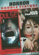 Pulse / Sick Nurses (Double Feature)