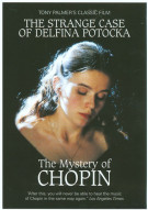 Tony Palmers Film Of The Strange Case Of Delfina Pottocka: The Mystery Of Chopin