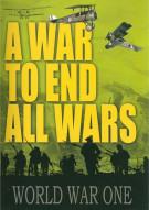 War To End All Wars, A: World War One