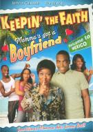 Keepin The Faith: Mommas Got A Boyfriend