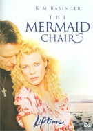 Mermaid Chair, The