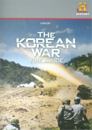Korean War, The: Fire And Ice