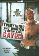 Everything You Wanted To Know About Gay Porn Stars: The Complete Series