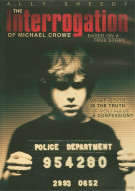 Interrogation Of Michael Crowe, The