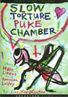 Slow  Puke Chamber