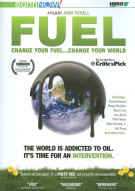 Fuel: Change Your Fuel...Change Your World