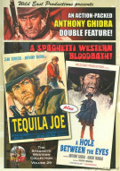 Tequila Joe / A Hole Between The Eyes (Double Feature)