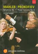 Lucerne Festival 2009: Mahler Symphony No. 1; Prokofiev Piano Concerto No. 3